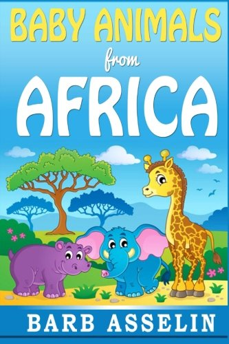 Baby Animals from Africa (Babies Animals)