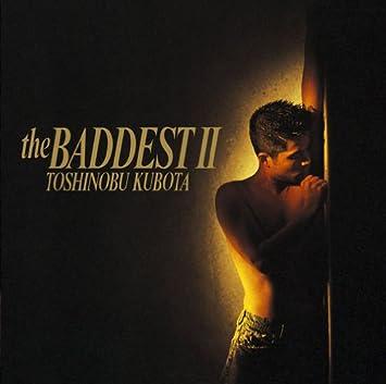 Amazon | THE BADDEST II | 久保...