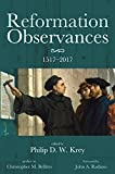 img - for Reformation Observances: 1517 2017 book / textbook / text book