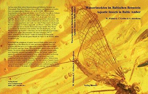 Wasserinsekten im Baltischen Bernstein: Aquatic Insects in Baltic Amber
