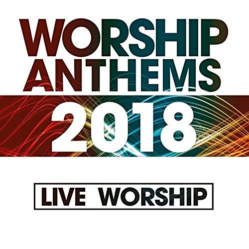 Elevation - Worship Anthems 2018 (Ao Vivo) 2017