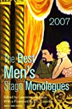 The Best Men's Stage Monologues Of 2007, Edited by Lawrence Harbison, 1575255863