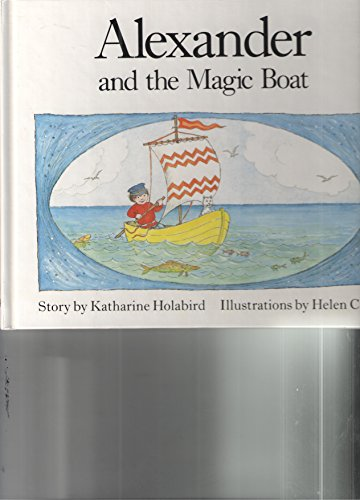 Alexander and the Magic Boat - The Boat Magic
