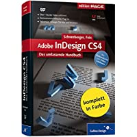 Adobe InDesign CS4: Das umfassende Handbuch (Galileo Design)