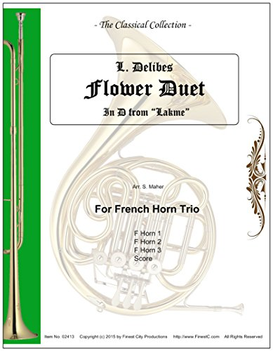 "Flower Duet (from ""Lakme"") for French Horn Trio"