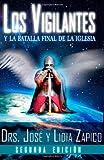 Los Vigilantes - Segunda Edición, Lidia Zapico, 1599000814
