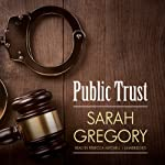 Public Trust | Sarah Gregory