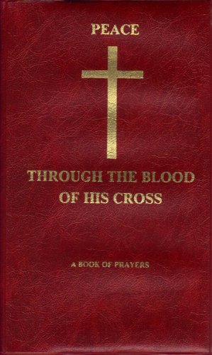 Peace Through the Blood of His Cross