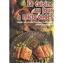 120 recettes traditionnelles françaises micro-ondes
