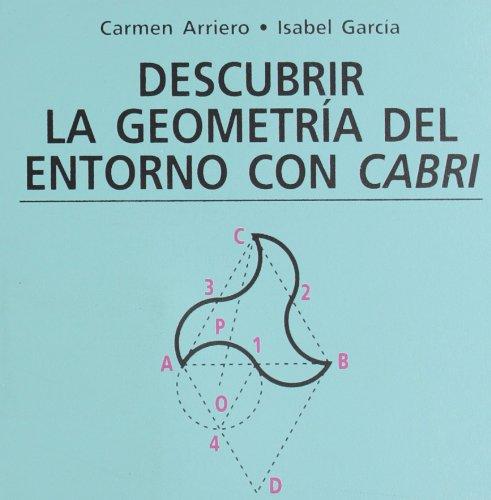 Descargar Libro Descubrir La Geometría Del Entorno Cabrí Carmen Arriero Villacorta