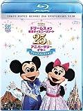 ドリームス オブ 東京ディズニーリゾート 25th アニバーサリーイヤー マジックコレクション [Blu-ray]
