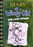 The Last Straw, Jeff Kinney, 0810971089