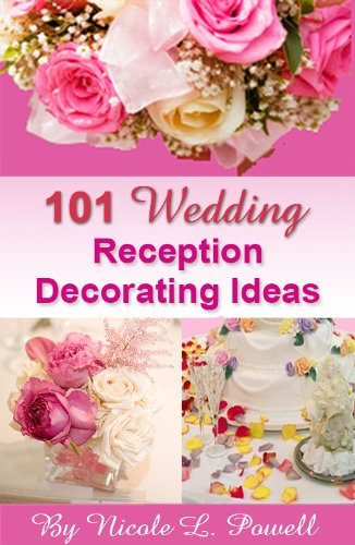 101 wedding reception decorating ideas stunning ideas and tips for 101 wedding reception decorating ideas stunning ideas and tips for your dream wedding reception junglespirit Gallery