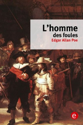 Download L'homme des foules (French Edition) pdf