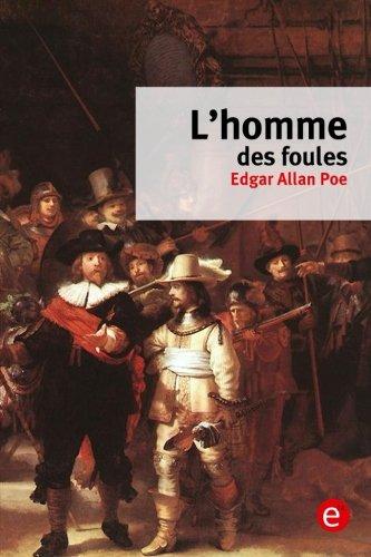 L'homme des foules (French Edition) pdf epub