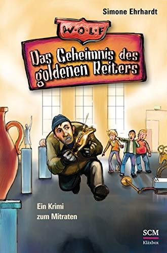 Das Geheimnis des goldenen Reiters: Ein Krimi zum Mitraten (Wolf-Club (1))
