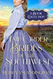 Mail-Order Brides of the Southwest: 3-Book Collection box set