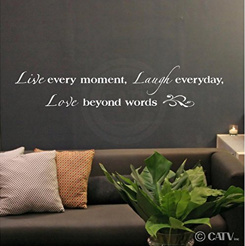 Live Every Moment, Laugh Everyday, Love Beyond Words Vinyl Lettering Wall Decal Sticker (8