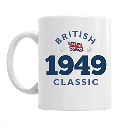 70th Birthday Gift British Classic Gifts For Men Women 1949 Coffee Mug Amazoncouk
