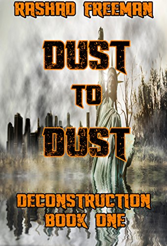 Download PDF Dust to Dust - Deconstruction Book One
