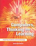 Computers, Thinking and Learning, David Nettelbeck, 0864317794
