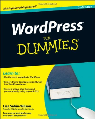 WordPress For Dummies, 2nd Edition by Lisa Sabin-Wilson, Publisher : For Dummies