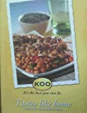img - for Tastes Like Home Recipe Collection : Koo It's the best you can do. book / textbook / text book