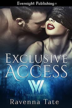 Exclusive Access (The Weathermen Book 4) by [Tate, Ravenna]