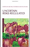 Uncertain Risks Regulated, Ellen Vos, 1844721620