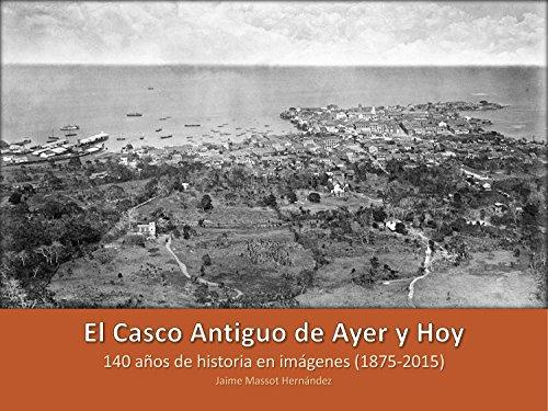 Descargar Libro El Casco Antiguo De Ayer Y Hoy: 140 Años De Historia En Imágenes Jaime Massot