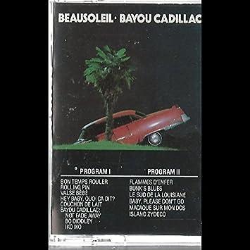 Beausoleil - Beausoleil: Bayou Cadillac Cassette NM Canada ...