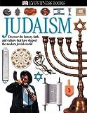 Judaism, Dorling Kindersley Publishing Staff and Douglas Charing, 0789492407