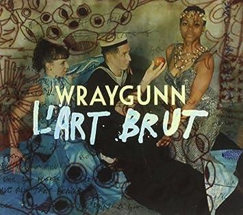 wraygunn lart brut