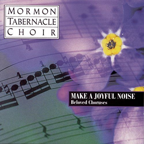 Battle Hymn of the Republic (Mormon Choir Tabernacle Hymns)