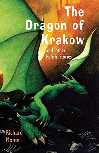 Dragon of Krakow and Other Polish Stories (Folktales from Around the World)