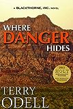 Where Danger Hides (Blackthorne, Inc Book 2)