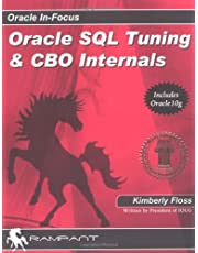 Oracle SQL Tuning & CBO Internals