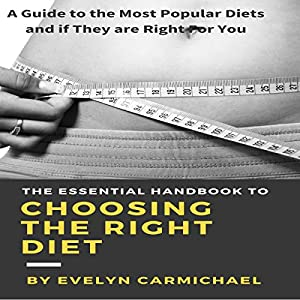 The Essential Handbook to Choosing the Right Diet Audiobook