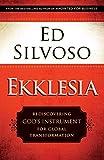 Ekklesia: Rediscovering God's Instrument for Global