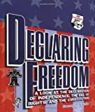 Declaring Freedom (How Government Works)