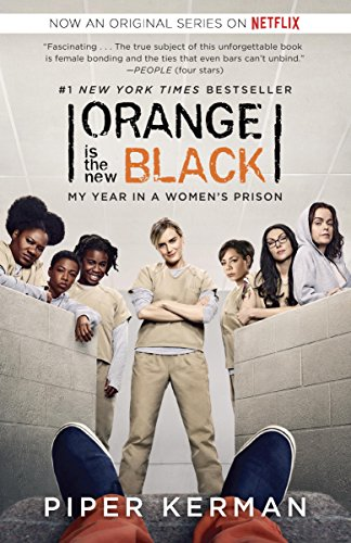 Orange Is the New Black: My Year in