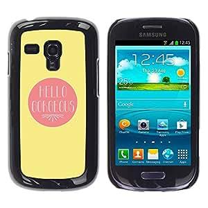 Paccase / SLIM PC / Aliminium Casa Carcasa Funda Case Cover para - Hello Gorgeous Valentines Lover Love Yellow - Samsung Galaxy S3 MINI NOT REGULAR! I8190 I8190N