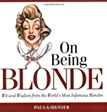 On Being Blonde, Paula Munier, 1592331068