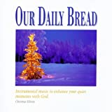 Our Daily Bread: Christmas Meditation