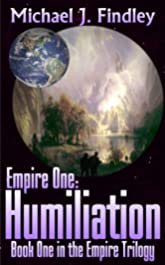 Empire 1: Humiliation (The Space Empire Trilogy)