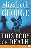 This Body of Death, Elizabeth George, 0061979546