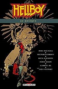 Hellboy, tome 15 : Hellboy au Mexique par Mike Mignola