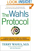 #5: The Wahls Protocol: A Radical New Way to Treat All Chronic Autoimmune Conditions Using Paleo Principles