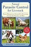 Natural Parasite Control for Livestock: Pasture Management, Chemical-Free Deworming, Growing Antiparasitics, and More