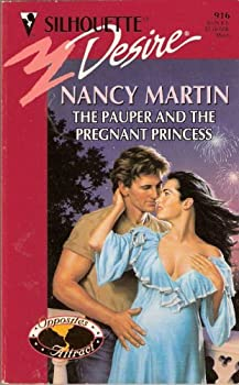 The Pauper And The Pregnant Princess 0373059167 Book Cover